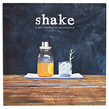 Buy Mason Shaker Shake: A New Perspective On Cocktails Recipe Book Online at johnlewis.com