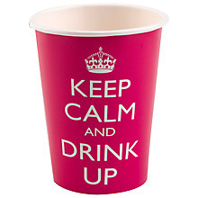 Buy Neviti Keep Calm and Drink Up Disposable Cups, Set of 8 Online at johnlewis.com