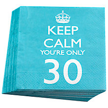 Buy Neviti Keep Calm You're Only 30 Party Napkins, Set of 20 Online at johnlewis.com