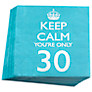 Neviti Keep Calm You're Only 30 Party Napkins, Set of 20