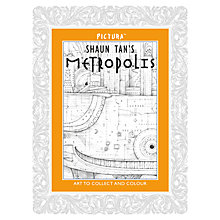 Buy Pictura - Shaun Tan's Metropolis, Colouring Book Online at johnlewis.com
