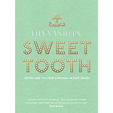 Buy Lily Vanilli's Sweet Tooth: Recipes & Tips from a Modern Artisan Bakery Online at johnlewis.com