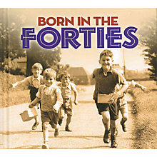 Buy Born In The Forties Book Online at johnlewis.com
