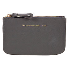 Buy COLLECTION by John Lewis Hayley 'Trashing The Trust Fund' Slogan Coin Purse, Grey Online at johnlewis.com