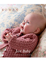 Rowan Just Baby Pattern Book
