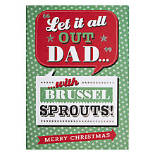 Buy Hotch Potch Let it Out Dad Christmas Card Online at johnlewis.com