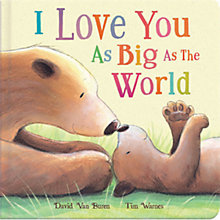 Buy I Love You As Big As The World Book Online at johnlewis.com