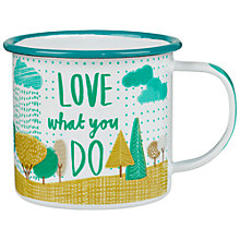 Buy Thoughtful Gardener Love What You Do Enamel Mug Online at johnlewis.com