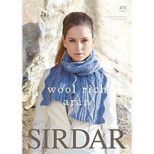 Buy Sirdar Wool Rich Aran Leaflet Knitting Pattern, 471 Online at johnlewis.com