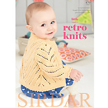 Buy Sirdar Little Retro Knits Knitting Patterns, 470 Online at johnlewis.com