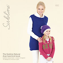 Buy Sirdar Sublime Natural Aran Woman & Girl Knitting Patterns, 682 Online at johnlewis.com