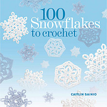 Buy 100 Snowflakes To Crochet Book Online at johnlewis.com