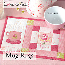 Buy Love To Sew: Mugs Rugs Online at johnlewis.com