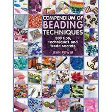 Buy Compendium Of Beading Online at johnlewis.com