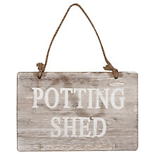 Buy Garden Trading Wood Potting Shed Sign Online at johnlewis.com