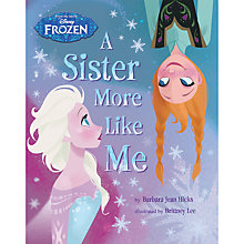 Buy Disney Frozen A Sister More Like Me Book Online at johnlewis.com