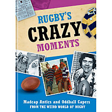 Buy Rugby's Crazy Moments Book Online at johnlewis.com
