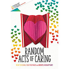 Buy ArtFolds Random Acts Of Caring Book Online at johnlewis.com