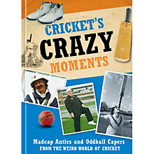 Buy Cricket's Crazy Moments Book Online at johnlewis.com