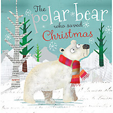 Buy The Polar Bear Who Saved Christmas Book Online at johnlewis.com