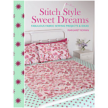Buy Stitch Style Sweet Dreams by Margaret Rowan Book Online at johnlewis.com