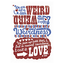 Buy Anthony Peters - We Are All A Little Weird Unframed Print, 70 x 50cm Online at johnlewis.com