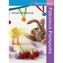 Buy Fabulous Pompoms by Alistair Macdonald Book Online at johnlewis.com