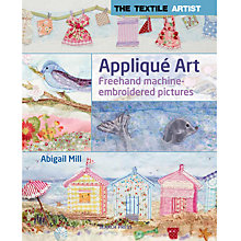 Buy Applique Art: Freehand Machine Embroidered Pictures Online at johnlewis.com