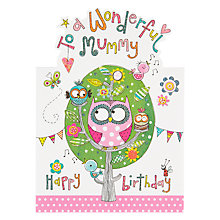 Buy Rachel Ellen Wonderful Mummy Birthday Card Online at johnlewis.com