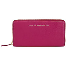 Buy COLLECTION by John Lewis Hayley 'If You Can't Be Rich Be Fabulous' Slogan Leather Zip Around Purse, Fuschia Online at johnlewis.com