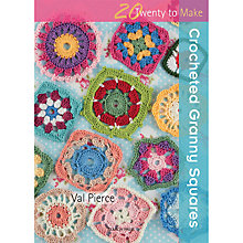 Buy 20 to Make Crocheted Granny Squares by Val Pierce Crochet Book Online at johnlewis.com