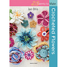 Buy 20 to Make Crocheted Flowers by Jan Ollis Crochet Book Online at johnlewis.com