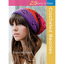 Buy 20 to Make Crocheted Beaniesby Frauke Kiedaisch Crochet Book Online at johnlewis.com