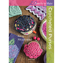 Buy 20 to Make Crocheted Purses by Anna Nikipirowicz Book Online at johnlewis.com