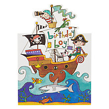 Buy Rachel Ellen Boy Pirate Ship Birthday Card Online at johnlewis.com