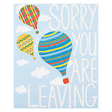 Buy Really Good Sorry You Are Leaving Greeting Card Online at johnlewis.com