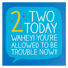Buy Happy Jackson Two Today Trouble Now! Birthday Card Online at johnlewis.com