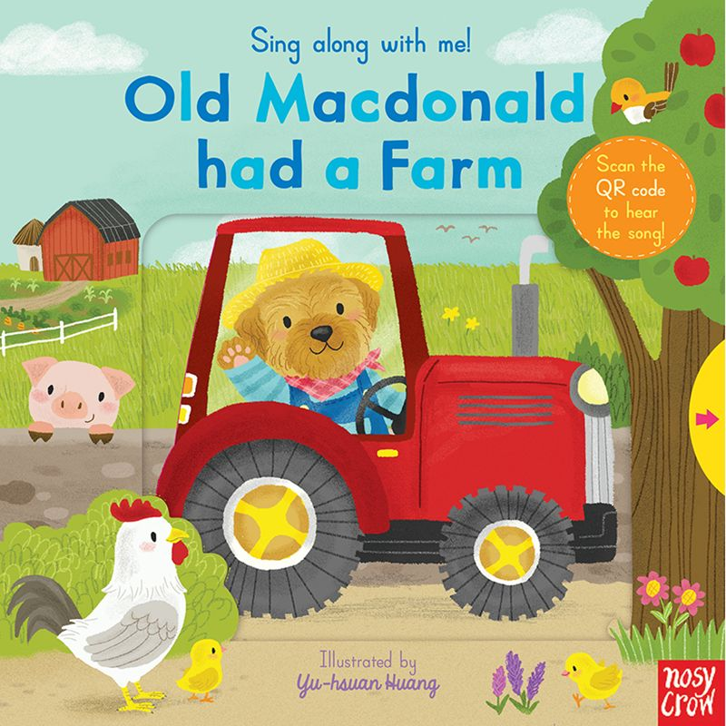 Nosy Crow Sing Along With Me! Old Mcdonald Had a Farm Book