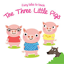 Buy Fairy Tales to Touch Book: The Three Little Pigs Online at johnlewis.com