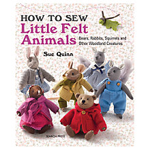 Buy How To Sew Little Felt Animals by Sue Quinn Online at johnlewis.com