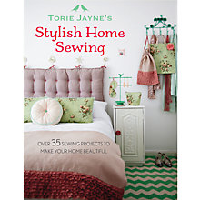 Buy Stylish Home Sewing by Torie Jayne Book Online at johnlewis.com