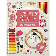 Buy Kate Smith Makery Sewing & Craft Projects Book Online at johnlewis.com