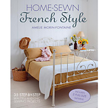 Buy Home Sewn French Style by Amelie Morin-Fontaine Book Online at johnlewis.com
