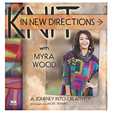 Buy Knit In New Direction with Myra Wood Book Online at johnlewis.com