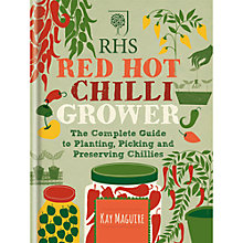 Buy RHS Red Hot Chilli Grower Book, By Kay Maguire Online at johnlewis.com
