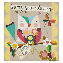 Buy Caroline Gardner Sorry You're Leaving Owl Greeting Card Online at johnlewis.com