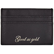 Buy John Lewis Hayley Leather Slogan Card Holder, 'Good As Gold,' Black Online at johnlewis.com