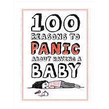 Buy Knock Knock 100 Reasons to Panic about Having a Baby Online at johnlewis.com