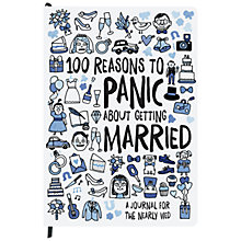 Buy Knock Knock 100 Reasons to Panic about Getting Married Journal Online at johnlewis.com