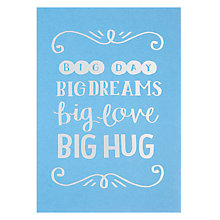 Buy Lagom Designs Big Day Big Dreams Birthday Card Online at johnlewis.com